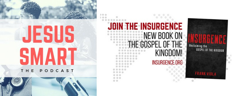 frank viola, insurgence reclaiming the gospel of the kingdom